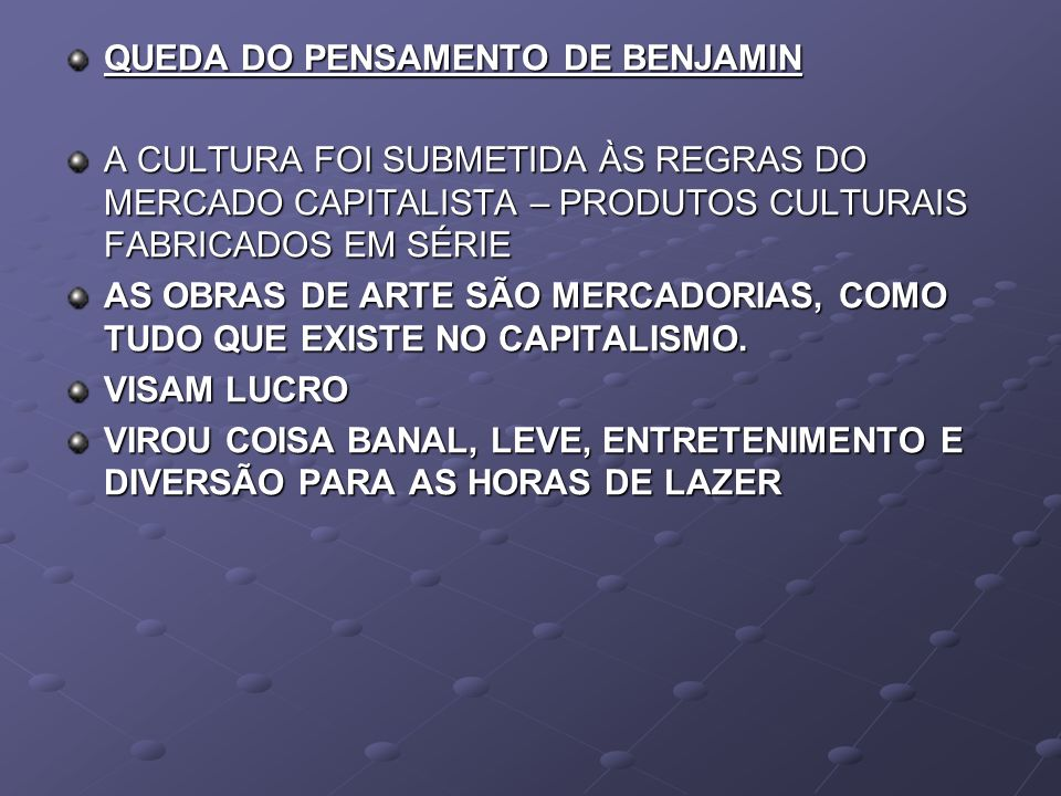 QUEDA DO PENSAMENTO DE BENJAMIN