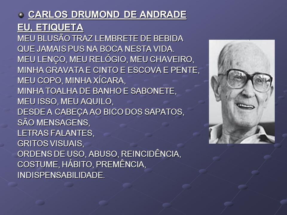 CARLOS DRUMOND DE ANDRADE EU, ETIQUETA