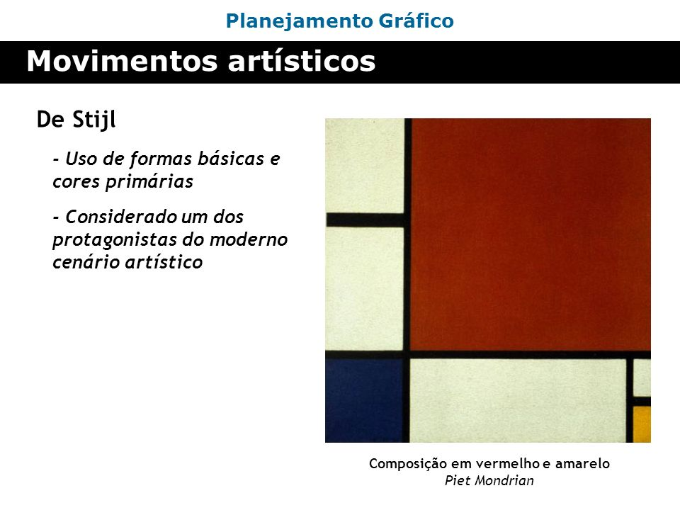 Composição em vermelho e amarelo Piet Mondrian