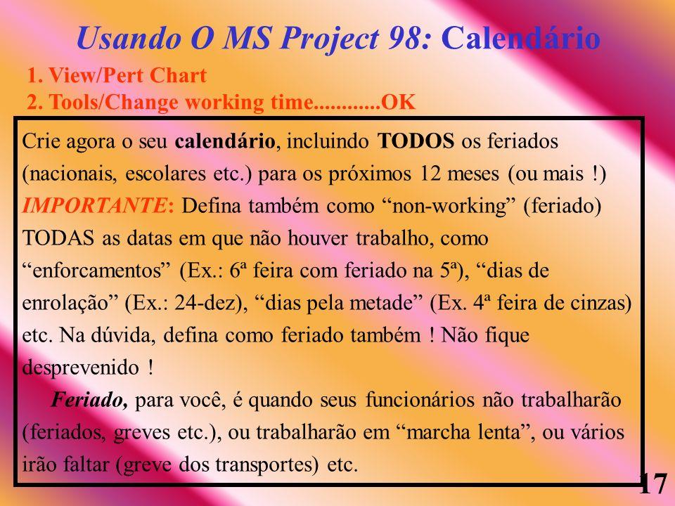 Usando O MS Project 98: Calendário