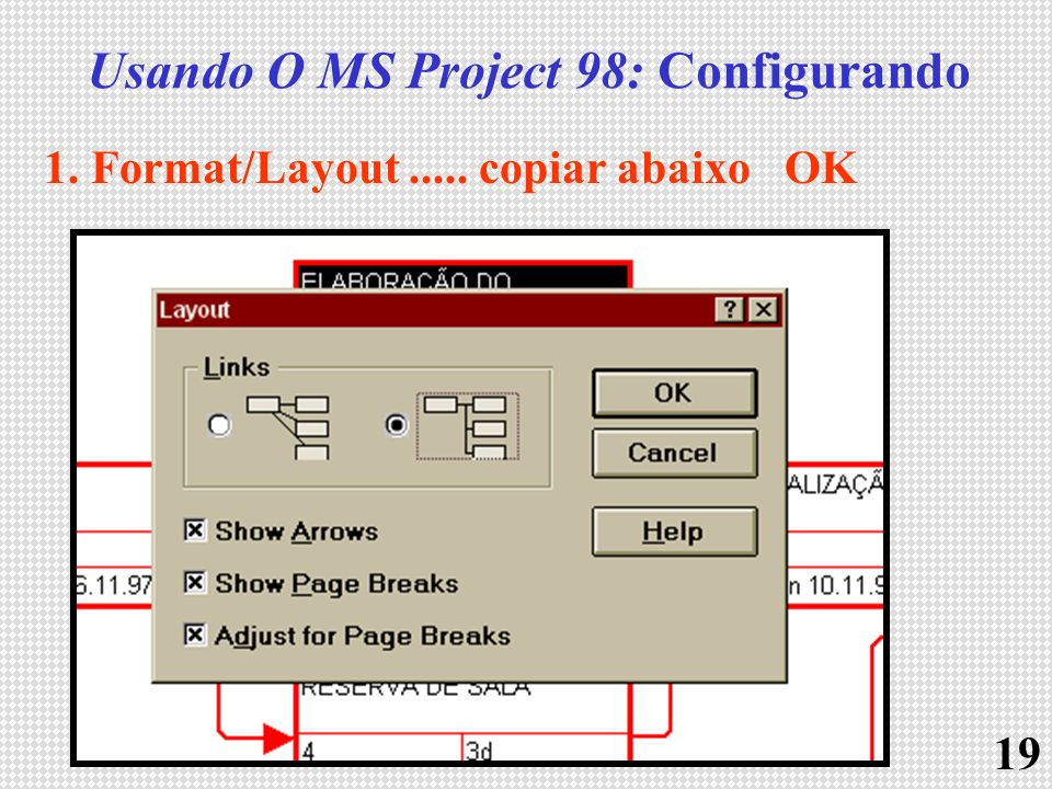 Usando O MS Project 98: Configurando