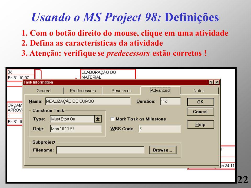 Usando o MS Project 98: Definições
