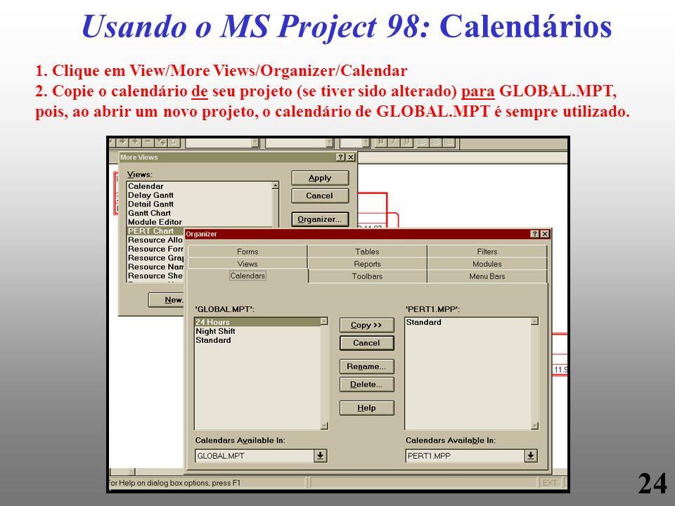 Usando o MS Project 98: Calendários