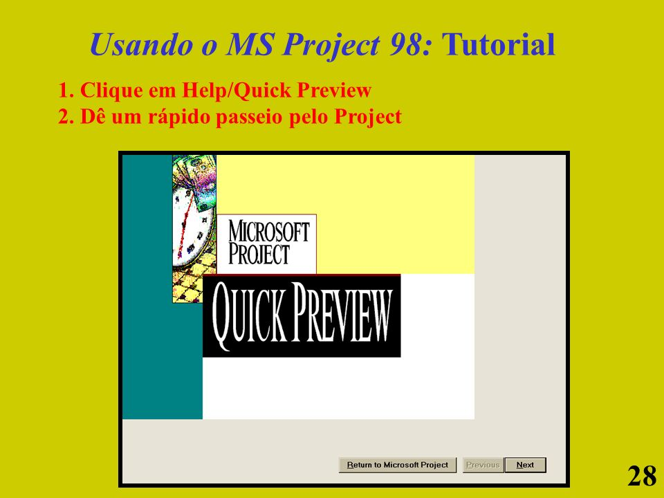 Usando o MS Project 98: Tutorial