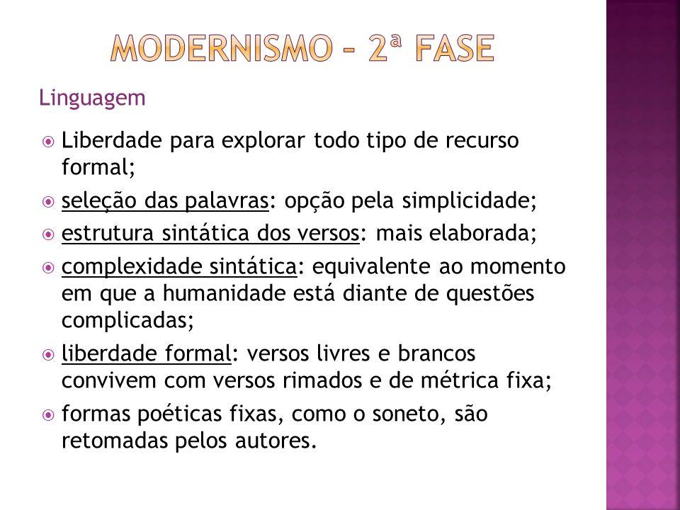 Modernismo – 2ª fase Linguagem