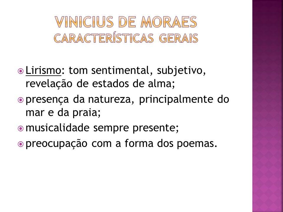 Vinicius de moraes características gerais