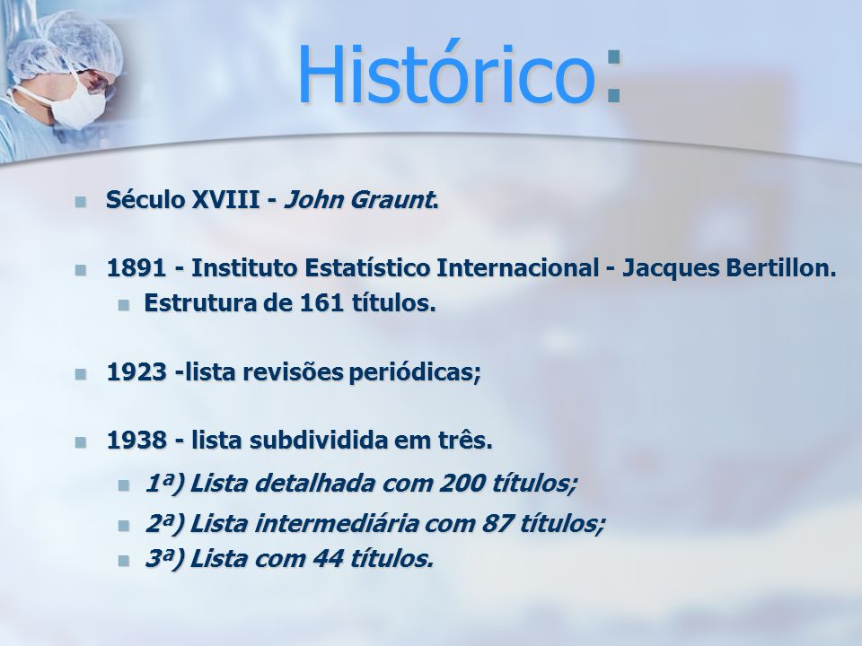 Histórico: Século XVIII - John Graunt.