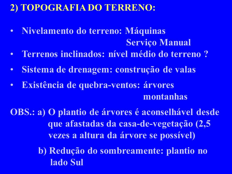 2) TOPOGRAFIA DO TERRENO: