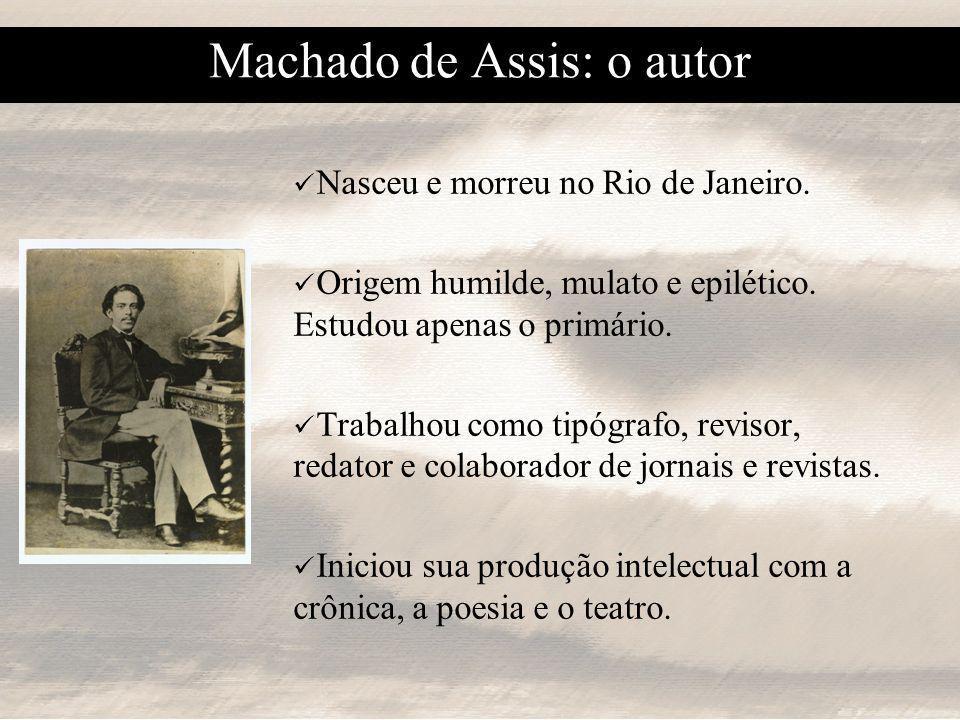 Machado de Assis: o autor