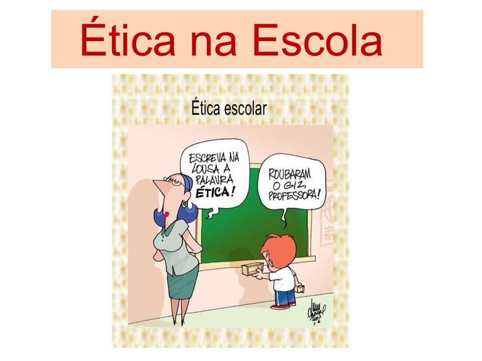 Ética na Escola