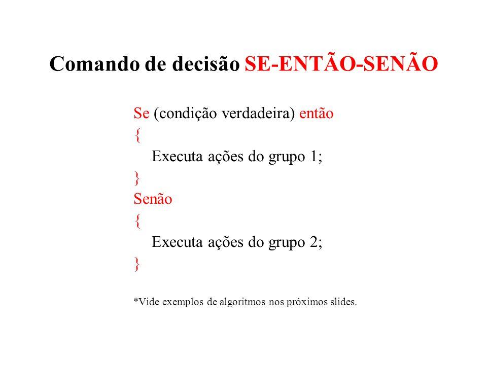 Comando de decisão SE-ENTÃO-SENÃO