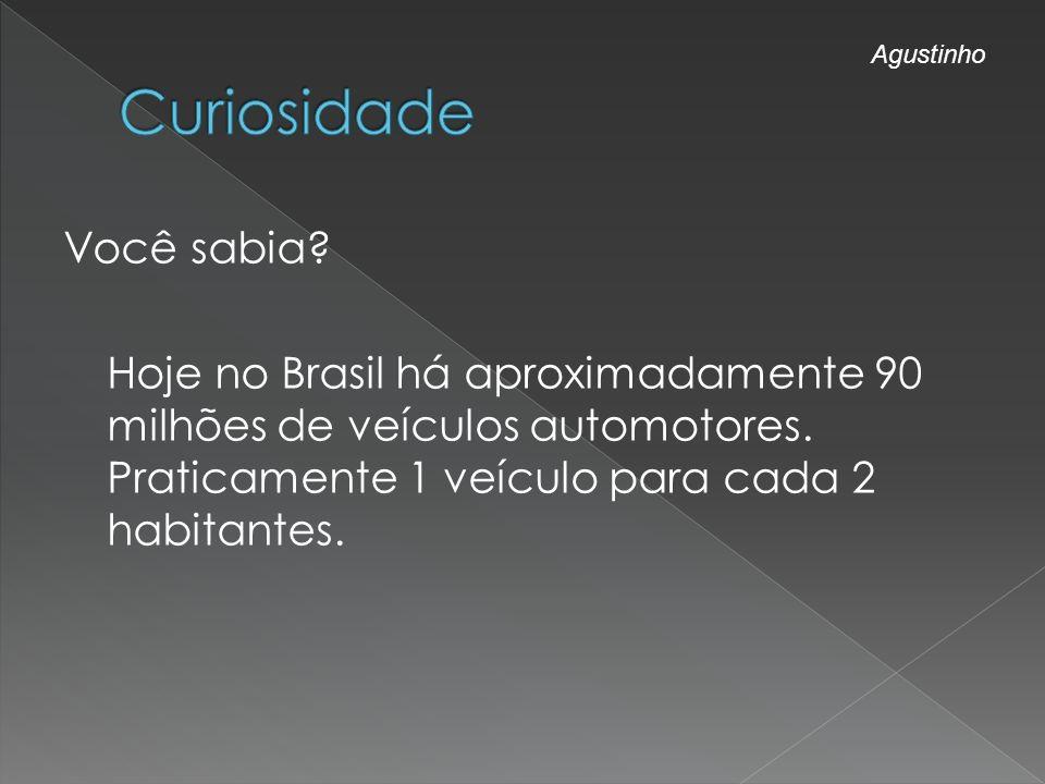 Curiosidade Agustinho.