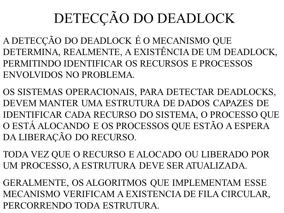 DETECÇÃO DO DEADLOCK