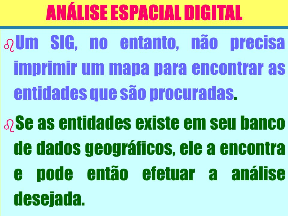 ANÁLISE ESPACIAL DIGITAL