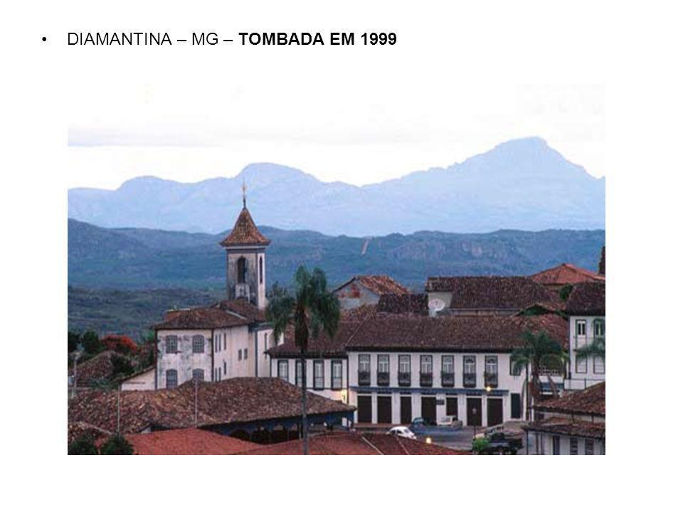 DIAMANTINA – MG – TOMBADA EM 1999