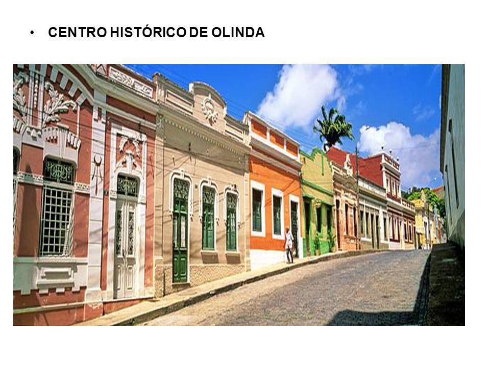 CENTRO HISTÓRICO DE OLINDA