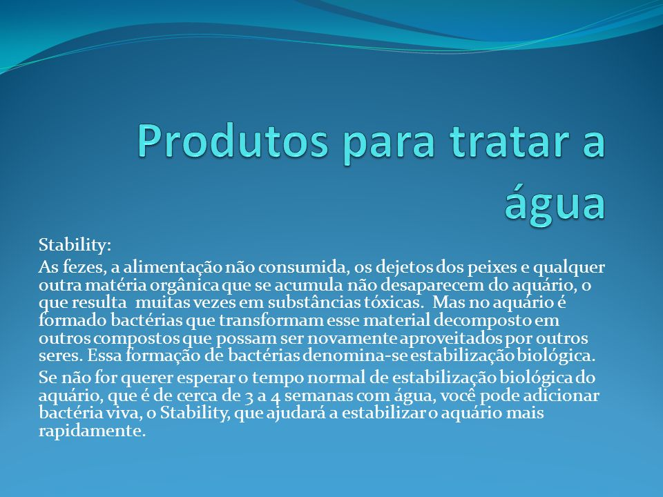 Produtos para tratar a água