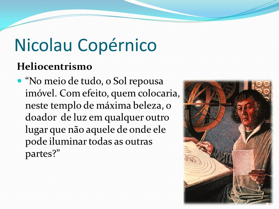 Nicolau Copérnico Heliocentrismo