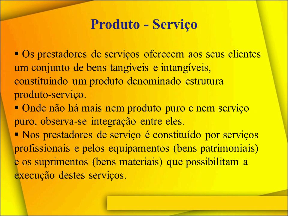 Produto - Serviço