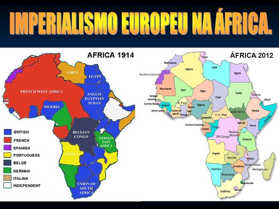 IMPERIALISMO EUROPEU NA ÁFRICA.