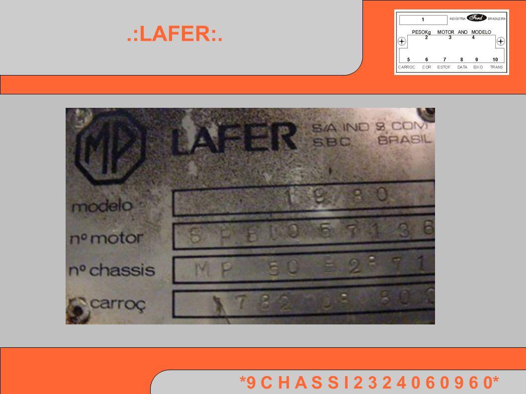 .:LAFER:. *9 C H A S S I 2 3 2 4 0 6 0 9 6 0*