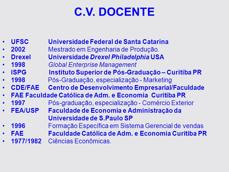 C.V. DOCENTE UFSC Universidade Federal de Santa Catarina