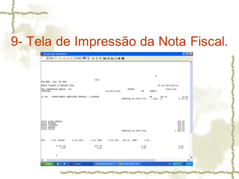 9- Tela de Impressão da Nota Fiscal.