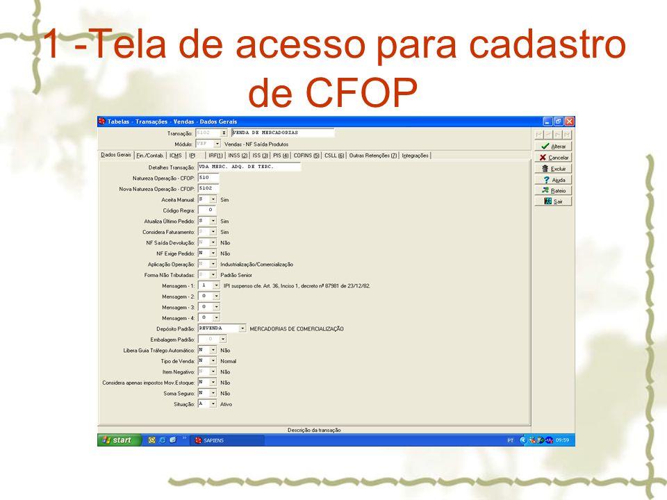 1 -Tela de acesso para cadastro de CFOP