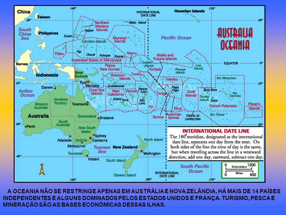A OCEANIA NÃO SE RESTRINGE APENAS EM AUSTRÁLIA E NOVA ZELÂNDIA, HÁ MAIS DE 14 PAÍSES INDEPENDENTES E ALGUNS DOMINADOS PELOS ESTADOS UNIDOS E FRANÇA.