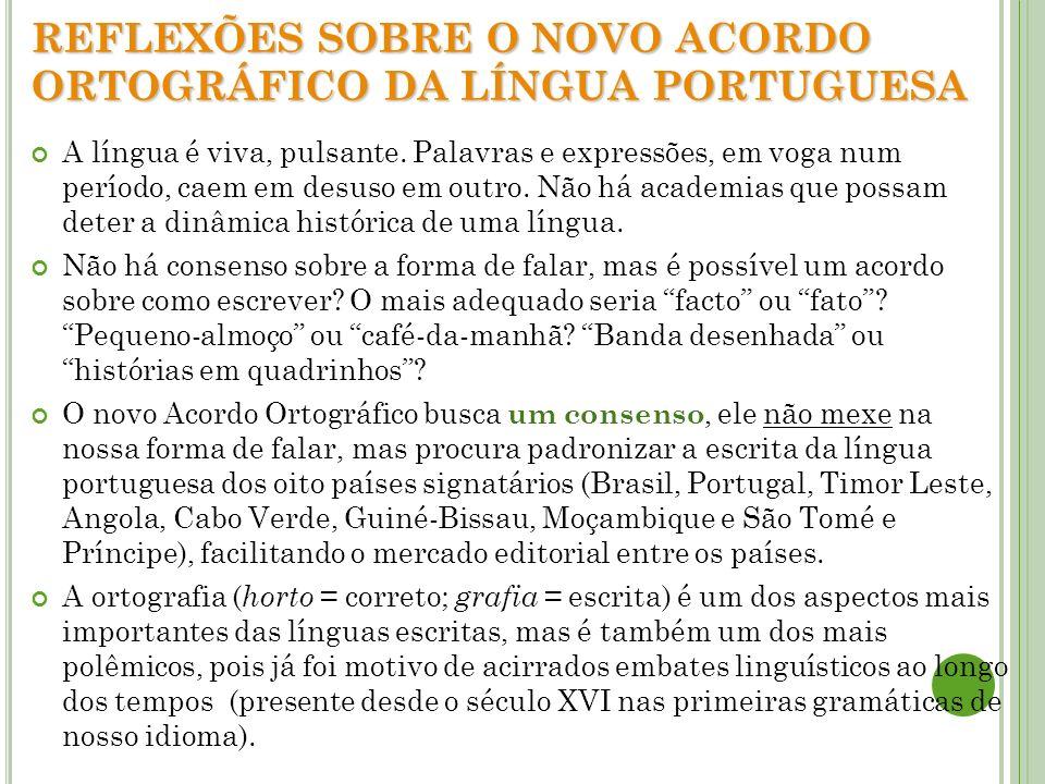 REFLEXÕES SOBRE O NOVO ACORDO ORTOGRÁFICO DA LÍNGUA PORTUGUESA