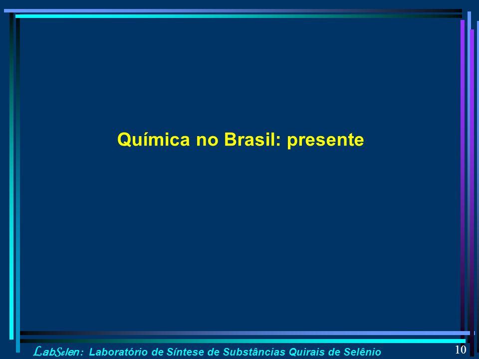 Química no Brasil: presente