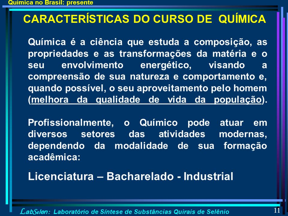 CARACTERÍSTICAS DO CURSO DE QUÍMICA