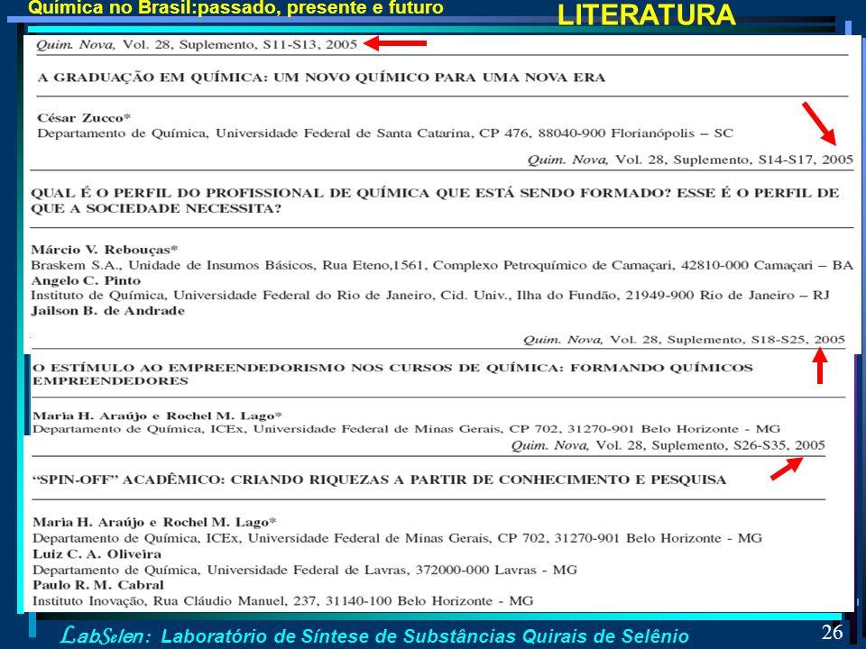 Química no Brasil:passado, presente e futuro