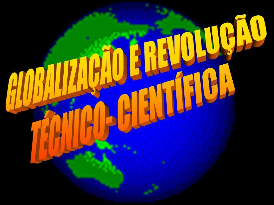 GLOBALIZAÇÃO E REVOLUÇÃO