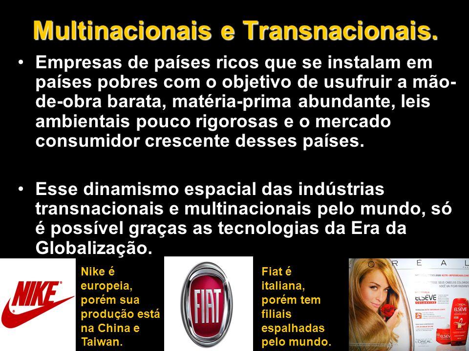 Multinacionais e Transnacionais.