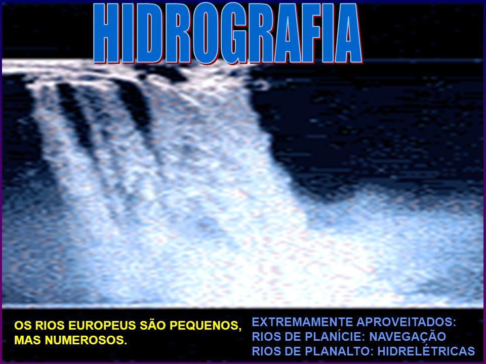 HIDROGRAFIA EXTREMAMENTE APROVEITADOS: