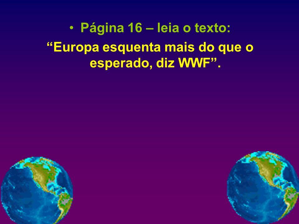 Europa esquenta mais do que o esperado, diz WWF .
