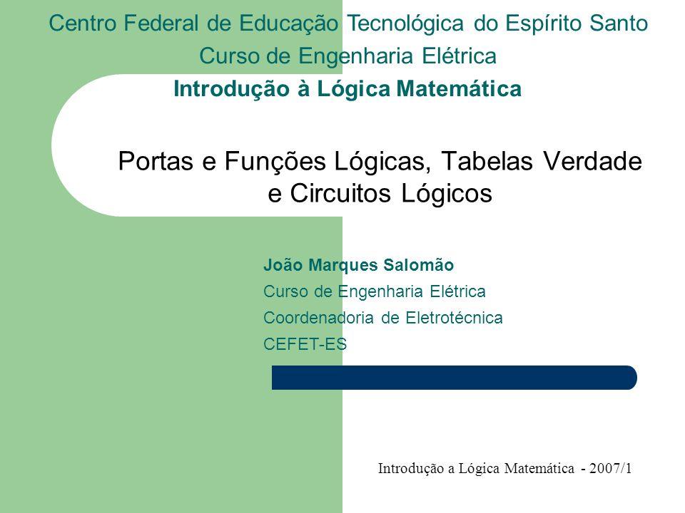 Portas e Funções Lógicas, Tabelas Verdade e Circuitos Lógicos