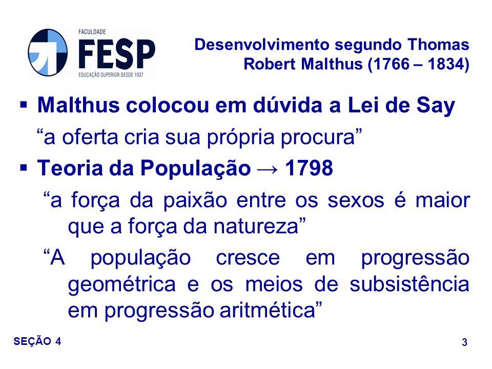 Desenvolvimento segundo Thomas Robert Malthus (1766 – 1834)
