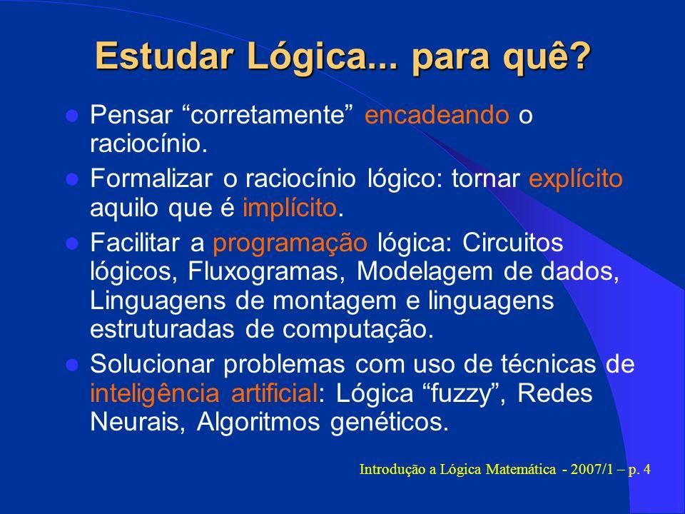 Estudar Lógica... para quê