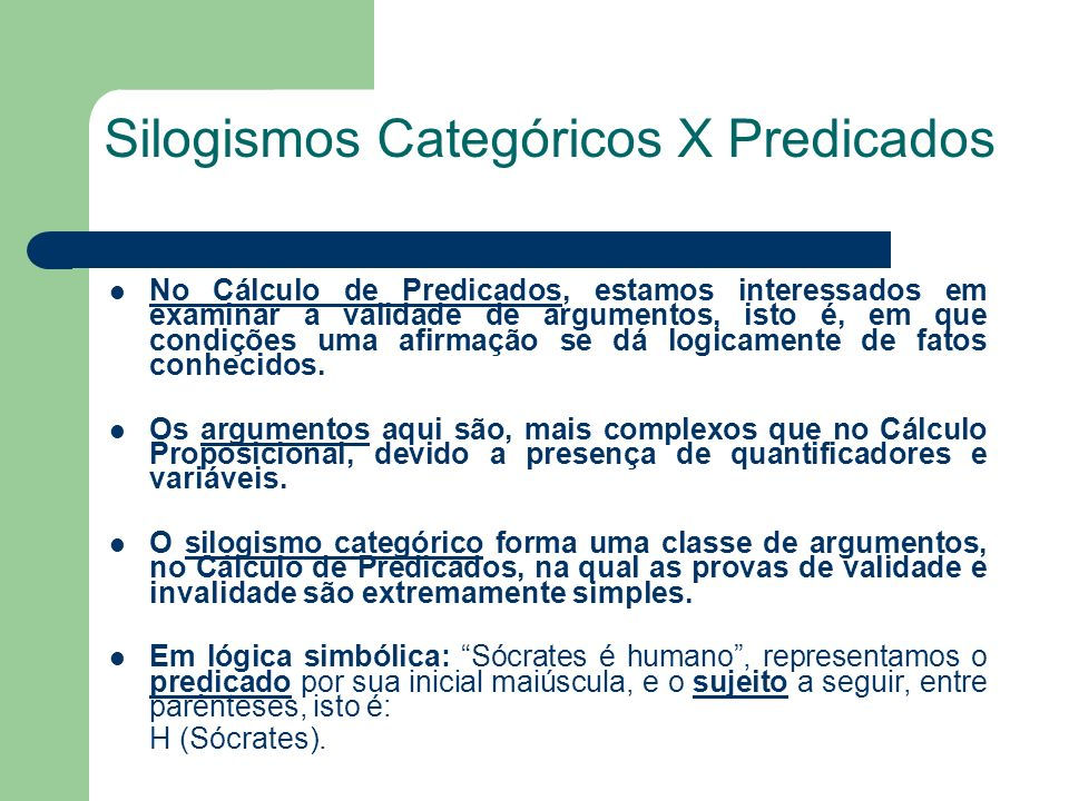 Silogismos Categóricos X Predicados