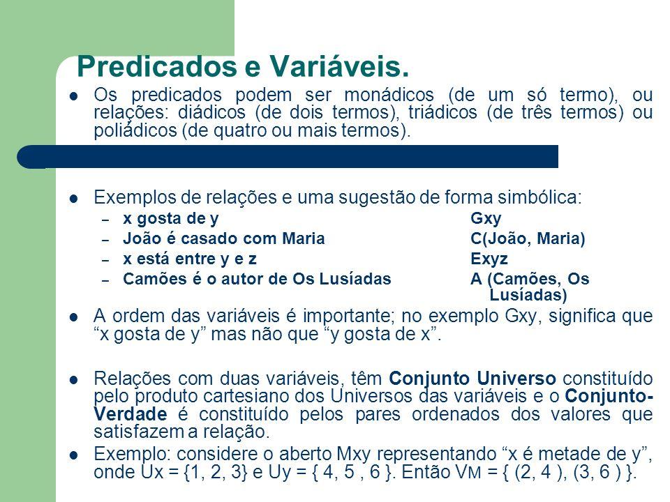Predicados e Variáveis.