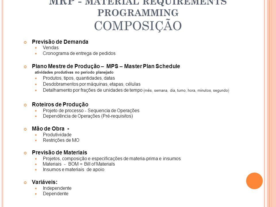 MRP - MATERIAL REQUIREMENTS PROGRAMMING COMPOSIÇÃO