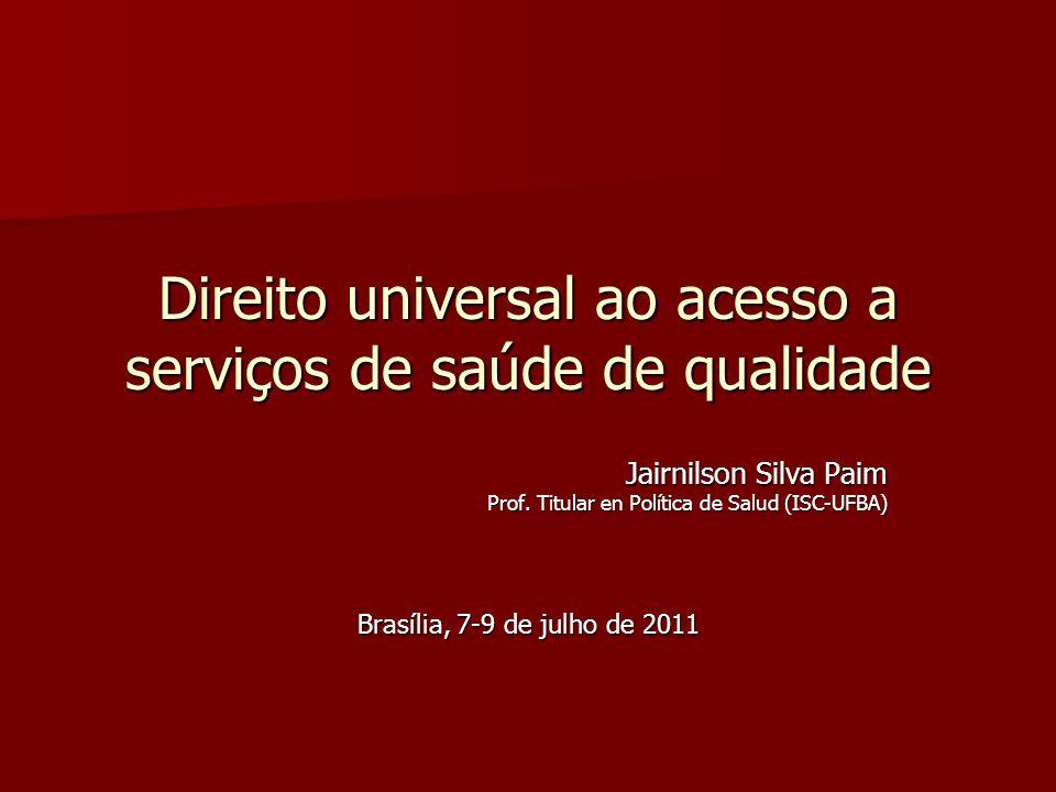 Direito universal ao acesso a serviços de saúde de qualidade
