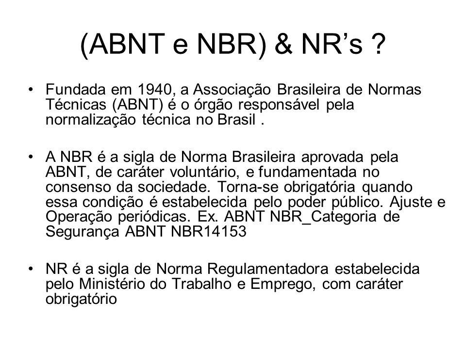 (ABNT e NBR) & NR's