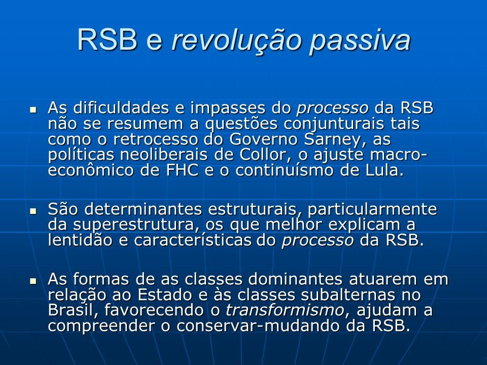 RSB e revolução passiva