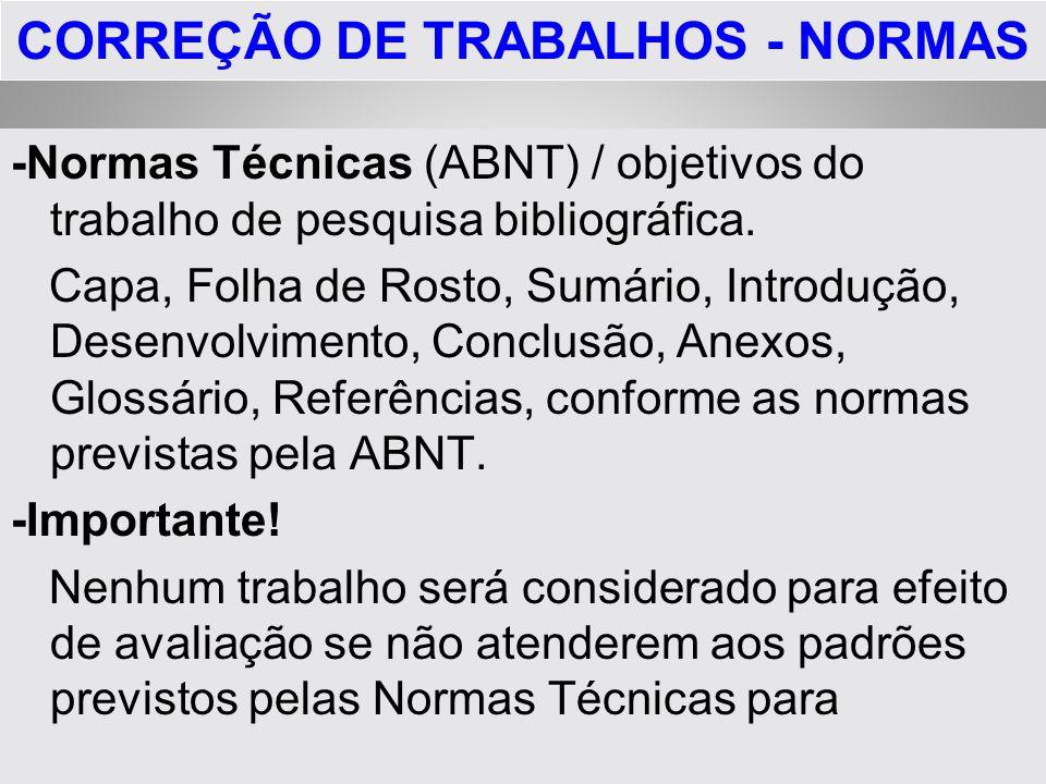CORREÇÃO DE TRABALHOS - NORMAS
