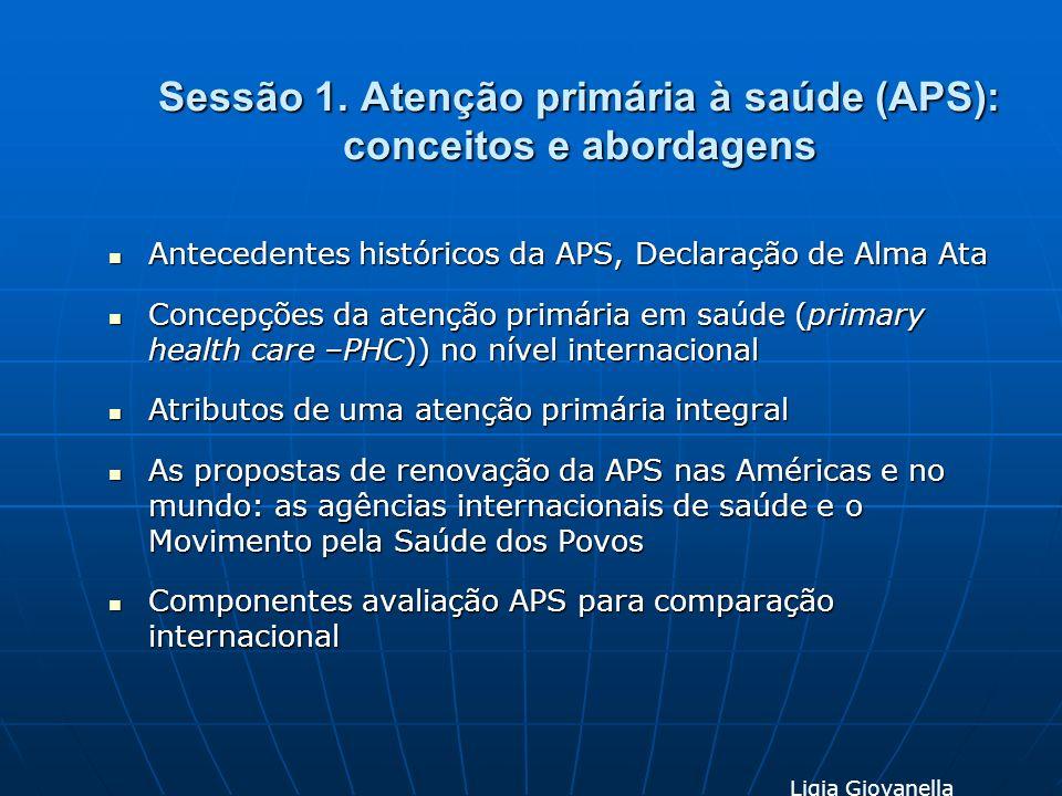 Sessão 1. Atenção primária à saúde (APS): conceitos e abordagens