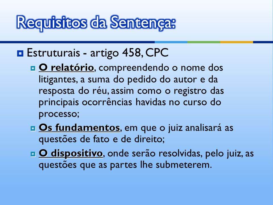 Requisitos da Sentença: