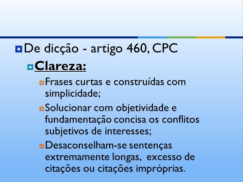 De dicção - artigo 460, CPC Clareza: